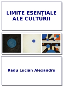 coperta-limite-esentiale-ale-culturii-radu-lucian-alexandru